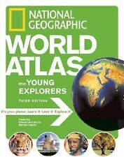 Nat'l Geographic World Atlas for Young Explorers by National Geographic, 3rd Ed.
