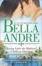 Kissing under the Mistletoe-Bella Andre-2014 Sullivans novel #9-Combined ship