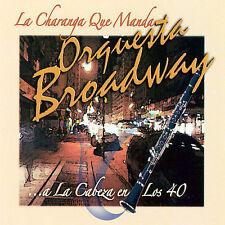 La Charange Que Manda...A La Cabeza En Los 40 * by Orquesta Broadway (CD,...