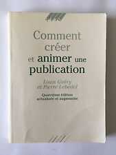 COMMENT CREER ANIMER UNE PUBLICATION 1994 GUERY LEBEDEL