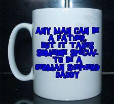 MAN CAN BE A VATER JEMAND BESONDEREN TO BE A SCHÄFERHUND DADDY Bedruckt Mug