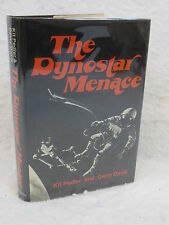 Kit Pedlar & Gerry Davis THE DYNOSTAR MENACE 1975 1stEd Scribner's, NY HC/DJ