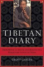Tibetan Diary: From Birth to Death and Beyond in a Himalayan Valley of-ExLibrary