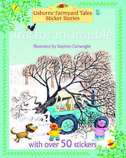 Tractor in Trouble (Farmyard Tales Sticker Storybooks), Heather Amery