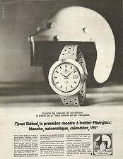 Publicité Advertising 1971  Montre TISSOT Sidéral  à boitier Fiberglass ...