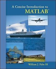 NEW - A Concise Introduction to Matlab by Palm III, William