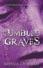 A Stonechild and Rouleau Mystery: Tumbled Graves : A Stonechild and Rouleau...