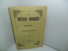 Les nouvelles Fourberies de Scapin, par Alfred Michiels, conflit Houssaye, 1847