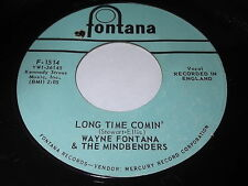 Wayne Fontana & The Mindbenders: Long Time Comin' / It's Just A Little Bit 45