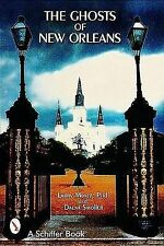 The Ghosts of New Orleans, Montz, Larry - Paperback Book NEW 9780764311840