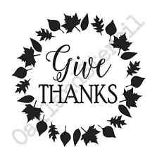 Thanksgiving Fall STENCIL**give thanks**w/leaves 12x12 for Signs Fabric Canvas