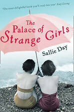 The Palace of Strange Girls, Sallie Day