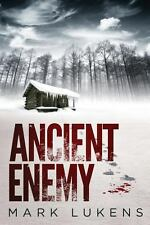 Ancient Enemy by Mark Lukens (2013, Paperback)
