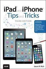 iPad and iPhone Tips and Tricks: (covers iOS7 for iPad Air, iPad 3rd/4th generat