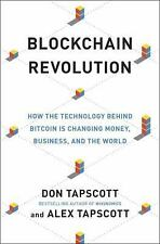 Blockchain Revolution: How the Technology Behind Bitcoin Is Changing Money,...