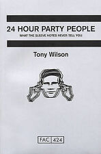 24 Hour Party People, Tony Wilson  Factory Records/Haçienda (Paperback) New Book