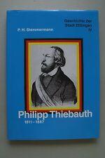 Philipp Thiebauth 1811-1887 Geschichte der Stadt Ettlingen IV