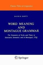 Word Meaning and Montague Grammar: The Semantics of Verbs and Times in Generativ