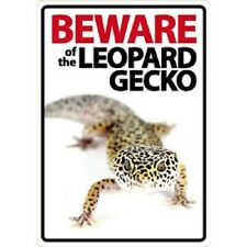 NOVELTY:  BEWARE OF THE LEOPARD GECKO INTERNAL/EXTERNAL SIGN