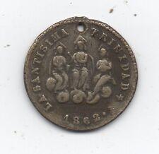"""1862 Coin or Token """" La Santisima Trinidad """" with Figures"""