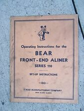 1947 Bear Auto Front End Aliner Series 110 Set Up Operating Manual     R