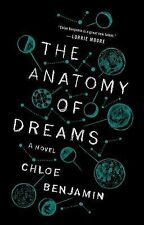 The Anatomy of Dreams : A Novel by Chloe Krug Benjamin (2014, Paperback)