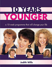 Ten Years Younger : A 10 Week Programme : WH2-R2D : PBL712 : NEW BOOK