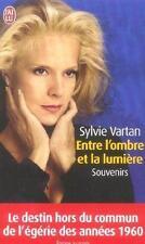 Entre l'ombre et la lumière Vartan  Sylvie Occasion Livre