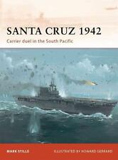 Osprey Campaign 247: Santa Cruz 1942 - CARRIER DUEL IN THE SOUTH PACIFIC / NEU