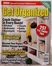 GET ORGANIZED 2014 Magazine CRUSH CLUTTER in Every ROOM 297 TRY-Today TIPS Best