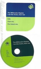 CD--THE MILLIONAIRE HIPPIES --- I AM THE MUSIC, HEAR ME!