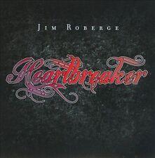 Heartbreaker by Jim Roberge (CD, 2011)