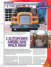 Autopompe US Mack R600 Pump  Fire engine Sapeur Pompier FICHE FIREFIGHTER