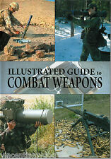 Illustrated Guide to Combat Weapons by Jan Suermondt (Paperback, 2004)