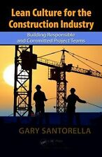 Lean Culture for the Construction Industry: Building Responsible and Committed P