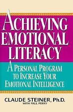Achieving Emotional Literacy by Steiner, Claude, Acceptable Book