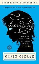 Incendiary: A Novel (Book Club Readers Edition), Chris Cleave, Very Good Book