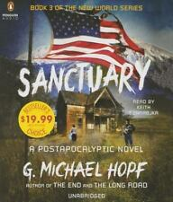 The New World: Sanctuary : A Postapocalyptic Novel by G. Michael Hopf (2015, CD,