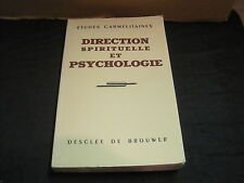 COLLECTIF/ Etudes carmélitaines: Direction spirituelle et psychologie