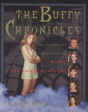 The Buffy Chronicles: The Unofficial Guide to  Buffy the Vampire Slayer by...