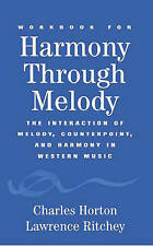 Harmony Through Melody: The Interaction of Melody, Counterpoint and Harmony in W