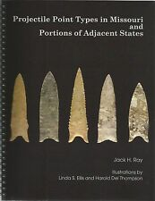 NEW Missouri Archaeology Indian Arrowhead Projectile Point Identification Guide
