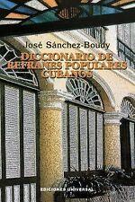 Coleccion Diccionarios: Diccionario de Refranes Populares Cubanos by Jose...