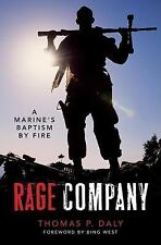 Rage Company: A Marine's Baptism By Fire Daly, Thomas  P. Hardcover