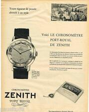 PUBLICITE ADVERTISING 095  1957  ZENITH   montre collection  PORT-ROYAL