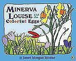 Minerva Louise and the Colorful Eggs Stoeke, Janet Morgan Paperback