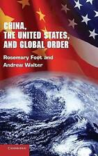 China, the United States, and Global Order, Foot, Rosemary & Walter, Andrew, Use