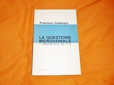 francesco compagna la questione meridionale il problema delle due italie