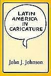 Latin America in Caricature (Texas Pan American Series)-ExLibrary