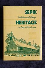 Nancy Lutkehaus - Sepik Heritage: Tradition and Change in Papua New Guinea HC/DJ